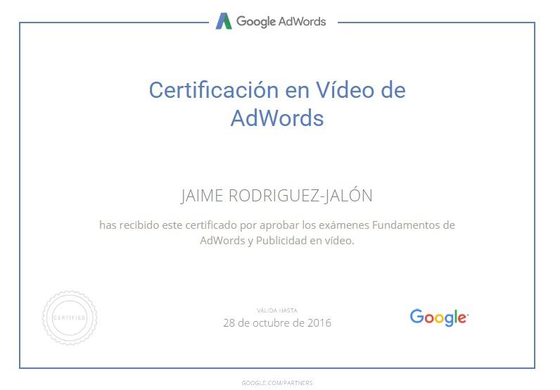 Jaime Rodriguez Jalon Certificado Publicidad en Vídeo de Google AdWords