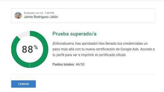 Examen Superado por Jaime Rodríguez Jalón de Certificacion Google Video Google Ads Octubre 2021